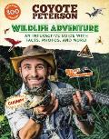 Wildlife Adventure An Interactive Guide with Facts Photos & More