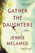 Gather the Daughters A Novel