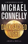 Dark Sacred Night: Ballard and Bosch 1