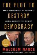 Plot to Destroy Democracy