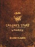 Planet of the Apes Caesars Story