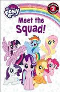 My Little Pony Meet the Squad