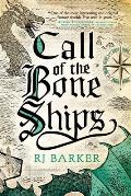 Call of the Bone ShipsTide Child Book 2