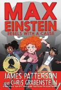Max Einstein 02 Rebels with a Cause