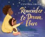 Remember to Dream Ebere