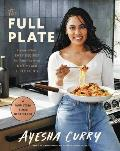 Full Plate Flavor Filled Easy Recipes for Families with No Time & a Lot to Do