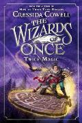 Wizards of Once 02 Twice Magic