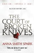 Court of Broken Knives Empires of Dust 01