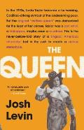 Queen The Forgotten Life Behind an American Myth