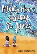 Mighty Heart of Sunny St James