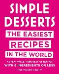Simple Desserts The Easiest Recipes in the World