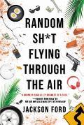 Random Sht Flying Through the Air