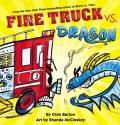 Fire Truck vs Dragon