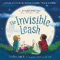 The Invisible Leash: An Invisible String Story about the Loss of a Pet