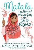 Malala My Story of Standing Up for Girls Rights