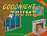 Goodnight Trump A Parody