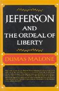 Jefferson & the Ordeal of Liberty Volume III