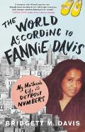 World According to Fannie Davis My Mothers Life in the Detroit Numbers