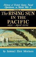 Rising Sun in the Pacific 1931 April 1942 Volume 3