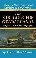 Struggle for Guadalcanal: August 1942 - February 1943 - Volume 5