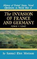 Invasion of France & Germany: 1944 - 1945 - Volume 11