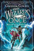 Wizards of Once, Never, and Forever