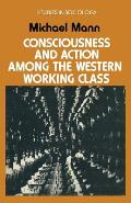 Consciousness & Action Among the Western Working Class