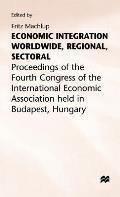 Economic Integration Worldwide