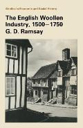 The English Woollen Industry 1500-1750