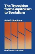 The Transition from Capitalism to Socialism