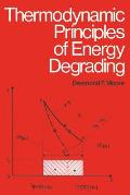 Thermodynamic Principles of Energy Degrading