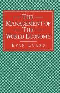 The Management of the World Economy