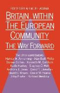 Britain Within the European Community: The Way Forward