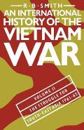 An International History of the Vietnam War: Volume II: The Struggle for South-East Asia, 1961 65