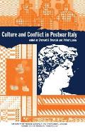Culture and Conflict in Postwar Italy: Essays on Mass and Popular Culture