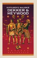 Dekker and Heywood: Professional Dramatists