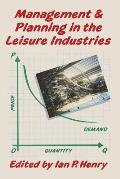 Management and Planning in the Leisure Industries