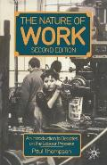 Nature of Work: An Introduction to Debates on the Labour Process