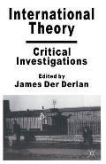 International Theory: Critical Investigations
