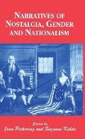 Narratives of Nostalgia, Gender and Nationalism