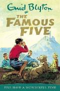 Famous Five 11 Five Have A Wonderful Tim