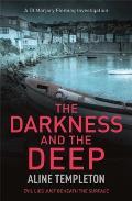 Darkness & The Deep