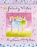 Felicity Wishes Fairy Friends Activity Book