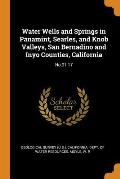 Water Wells and Springs in Panamint, Searles, and Knob Valleys, San Bernadino and Inyo Counties, California: No.91-17
