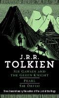 Sir Gawain & the Green Knight Pearl Sir Orfeo