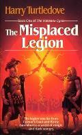 Misplaced Legion Videssos Cycle 1