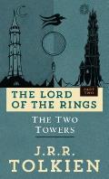 The Two Towers: Lord of the Rings 2