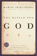 Battle for God A History of Fundamentalism