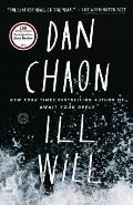 Ill Will A Novel