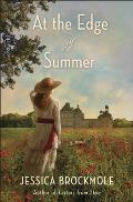 At the Edge of Summer A Novel